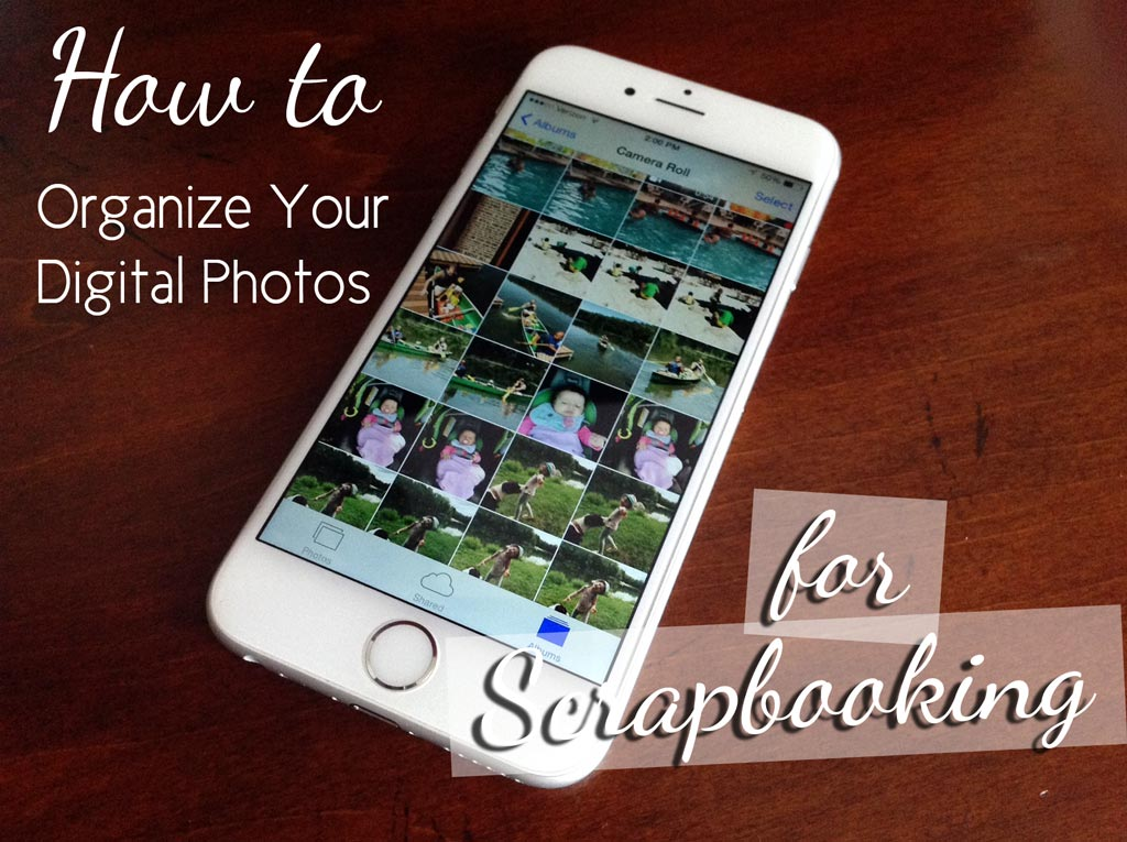 How-to-Organize-Digital-Photos-for-Scrapbooking