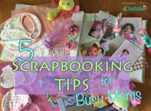 Scrapbooking-Tips-for-Busy-Moms