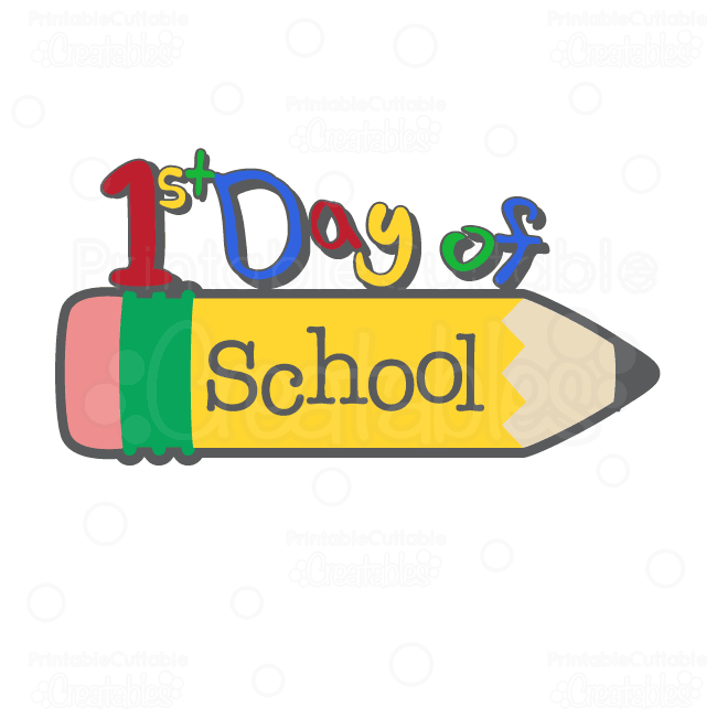 1st-Day-of-School-TItle SVG Cutting File