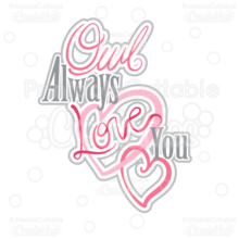 Owl-Always-Love-You-SVG-Cut-file-clipart