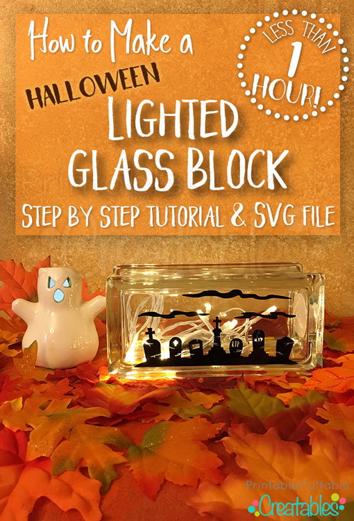 How to Make a Lighted Glass Block Tutorial & SVG Cut File