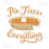 Pie Fixes Everything Title SVG Cuttable File & Clipart