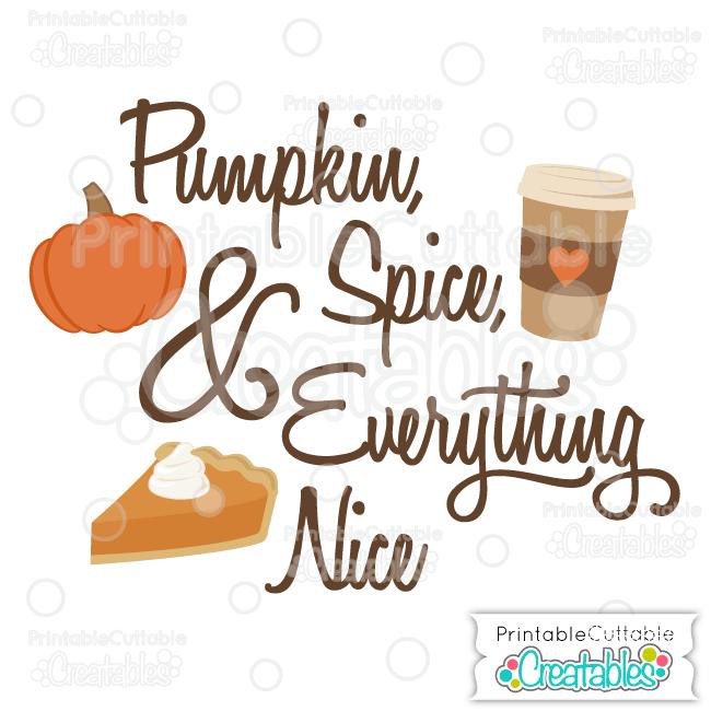 Pumpkin Spice & Everything Nice SVG Cut File Scrapbook Title 2