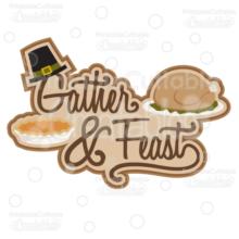 Gather & Feast SVG Cut File Scrapbook Title