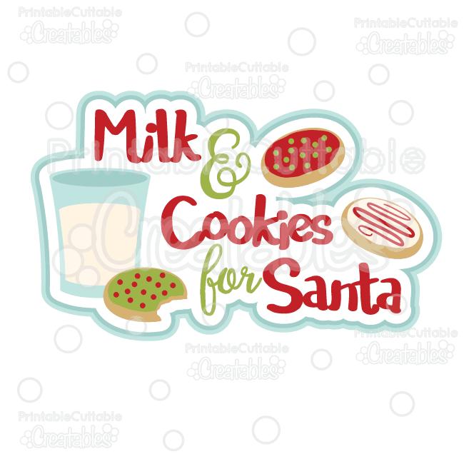 Milk & Cookies for Santa Scrapbook Title SVG Cut File