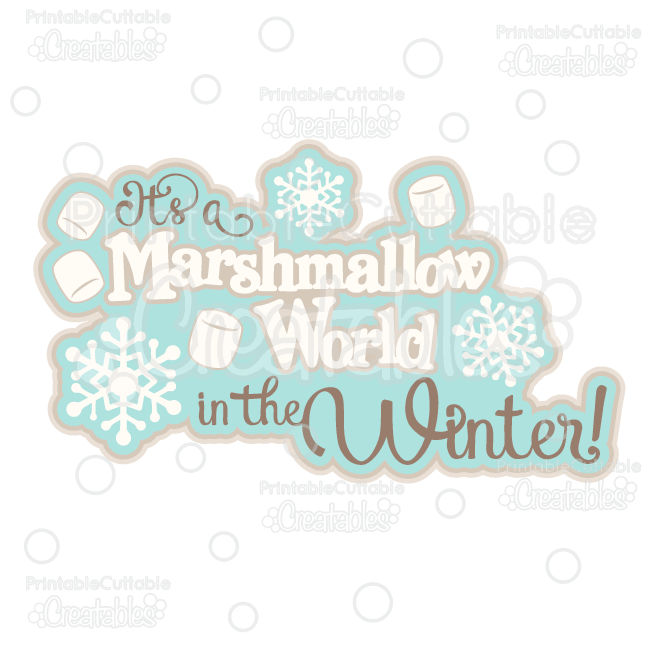 Marshmallow World SVG Die Cut File Scrapbook Title