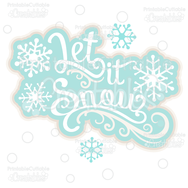 Let it Snow Scrapbook Title SVG Cut File & Clipart