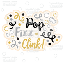 Pop Fizz Clink Scrapbook Title SVG Cut File & Clipart