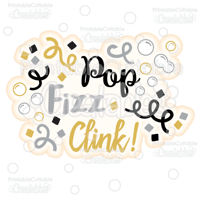 Pop Fizz Clink Scrapbook Title SVG Cut File & Clipart
