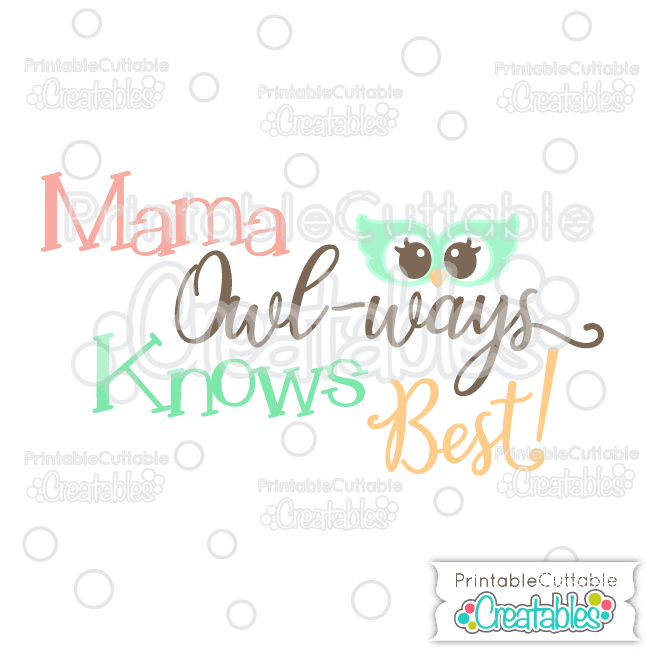 T049 Mama Owl Ways Knows Best Title Cuttable SVG File preview et2