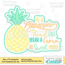 Be a Pineapple Stand Tall SVG Cut File & Clipart Set
