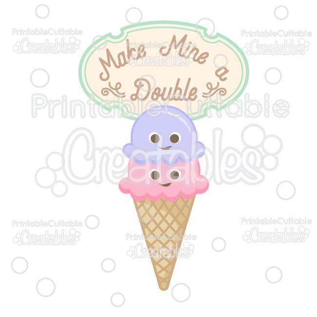 T051 Make Mine a Double Ice Cream SVG Cut File preview