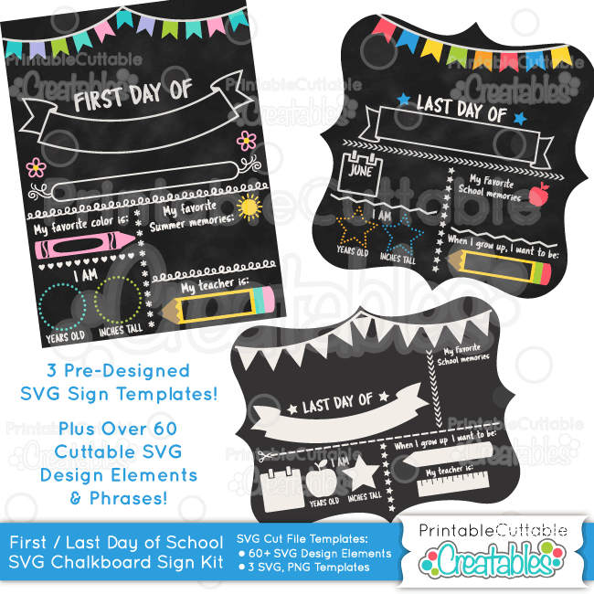 First Day of School Chalkboard Sign SVG Template Kit