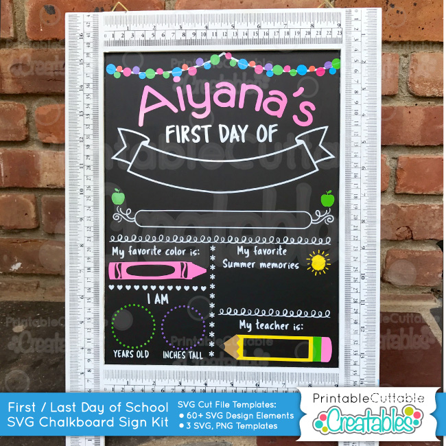 First Day of School Chalkboard Sign SVG Cut File Kit example