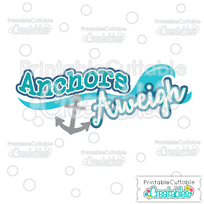 T052 Anchors Aweigh Title SVG Cut File preview