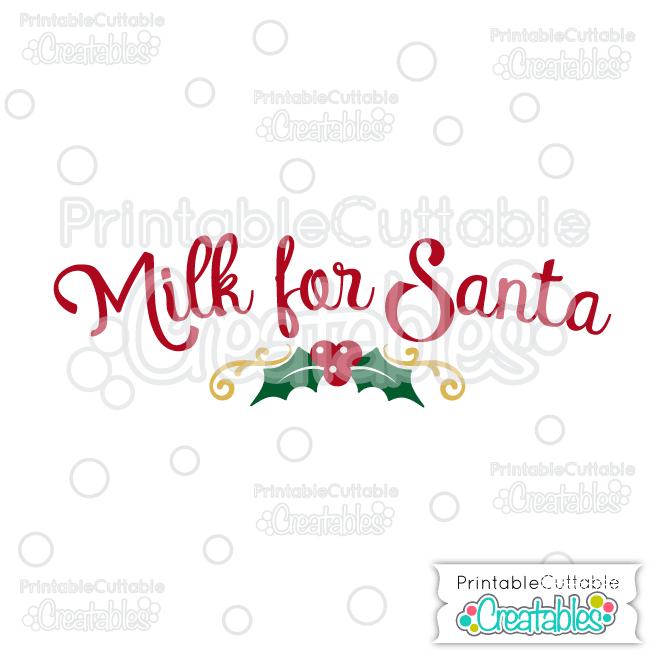 Milk for Santa FREE SVG Cut File
