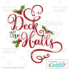 Deck the Halls SVG Cut File