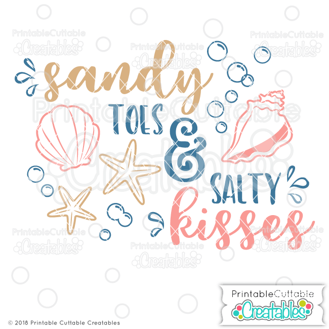 Sandy Toes Salty Kisses Svg File For Silhouette For Cricut