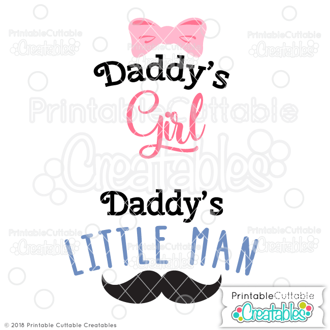Daddy's Girl - Daddy's Little Man Free SVG File