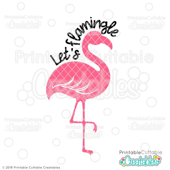 Let's Flamingle SVG File