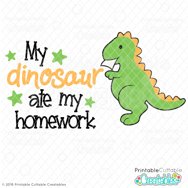 My dinosaur Ate My Homework SVG File