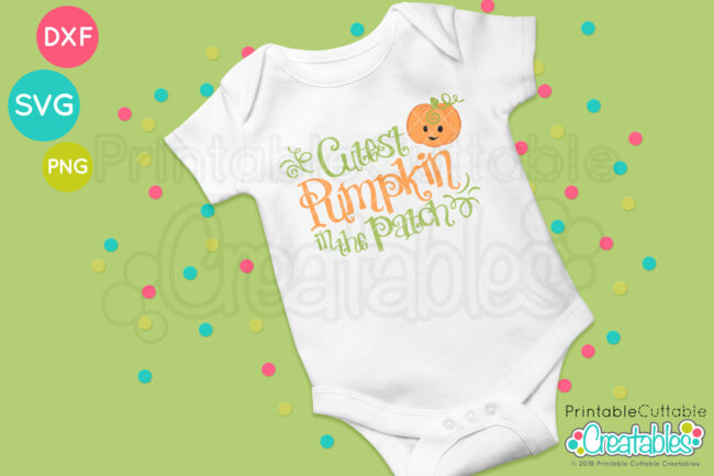 Cutest Pumpkin in the Patch SVG shirt design