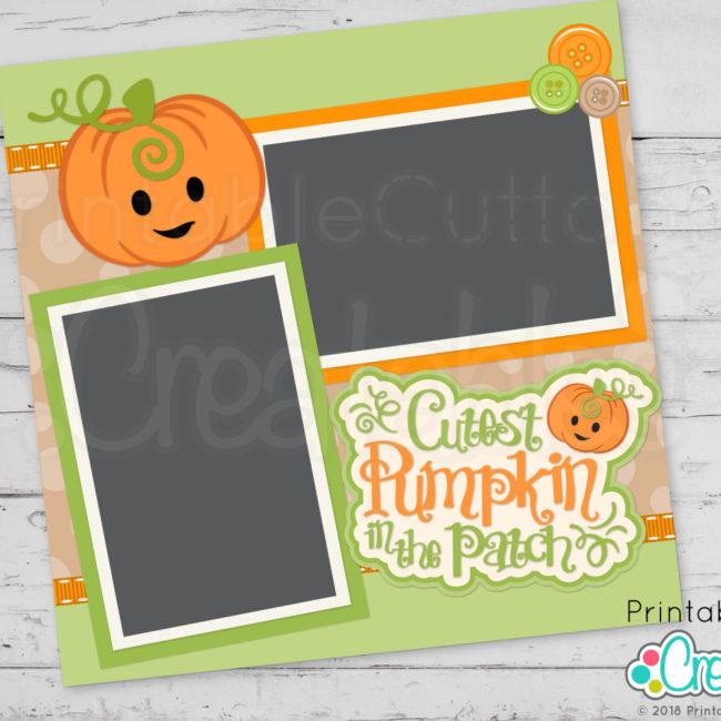 Cutest Pumpkin in the Patch SVG scrapbook title