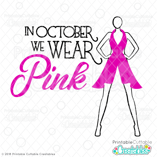 In October We Wear Pink Breast Cancer SVG