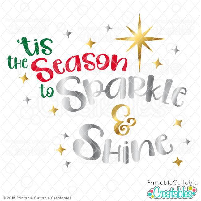 Tis the Season to Sparkle & Shine Free SVG File