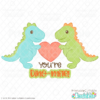 You're Dino-mite SVG File for Valentine's Day
