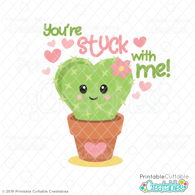 Stuck on You Cactus SVG File
