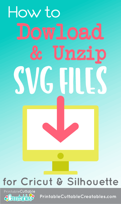 How to Download & Unzip SVG Files for Cricut and Silhouette