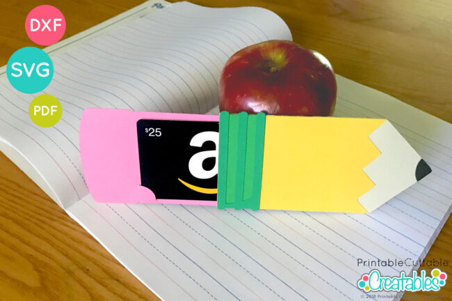 Pencil shaped Teacher Gift Card Holder SVG Cut File