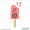 Stay Cool Popsicle Free SVG File