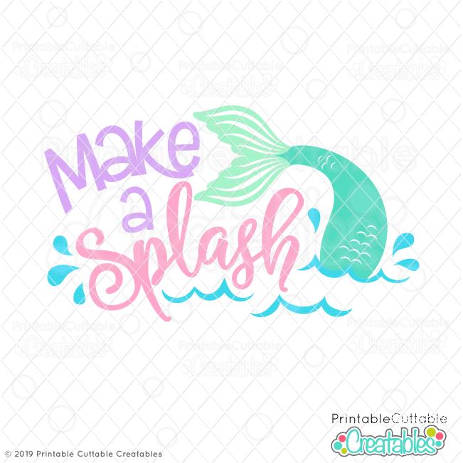 Make A Splash Mermaid Tail Svg File For Cricut Silhouette