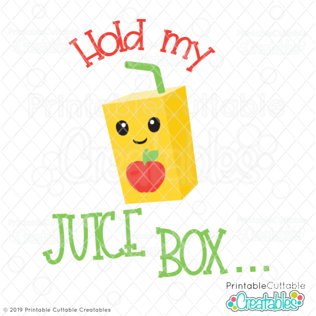 Hold My Juice Box SVG File