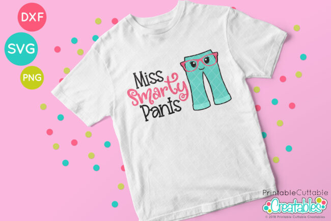 Miss Smarty Pants SVG File Cute Girls T-shirt idea