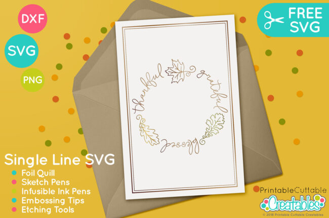 Free Foil Quill SV design - Thankful Gratefull Blessed FREE SVG