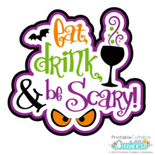 Eat, Drink & Be Scary SVG Title