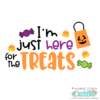 I'm Just Here for the Treats Halloween SVG File