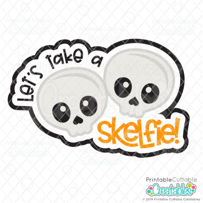 T116 Lets Take a Skelfie SVG File preview