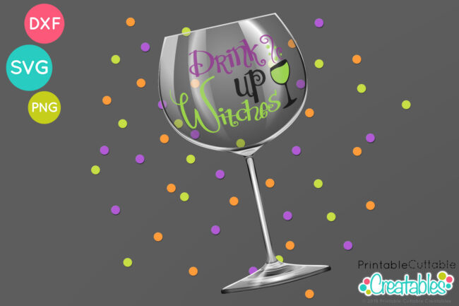 T119 Drink Up Witches SVG File project idea