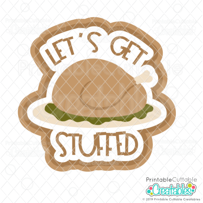 T129 Lets Get Stuffed SVG File preview2