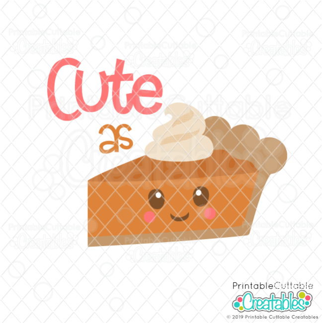 Cute as Pie SVG File