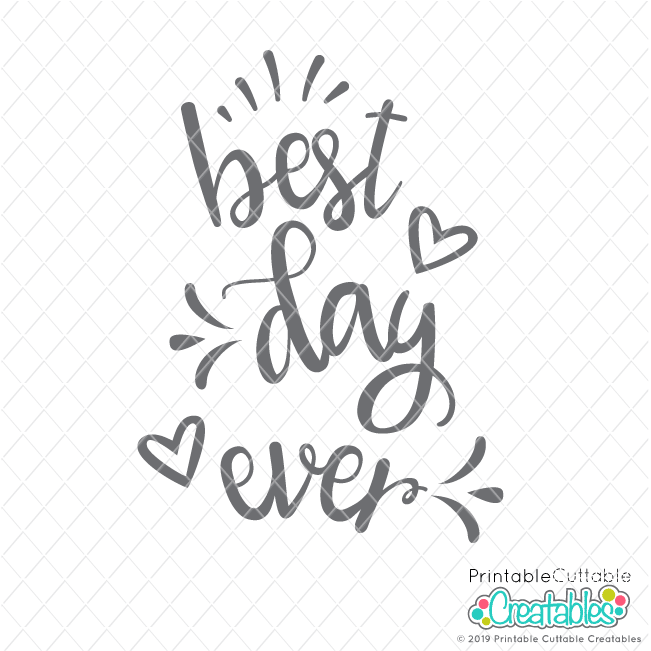 Best Day Ever Free SVG File