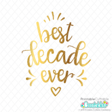 Best Decade Ever SVG File