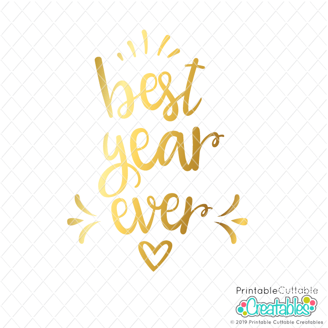 Best Year Ever SVG File