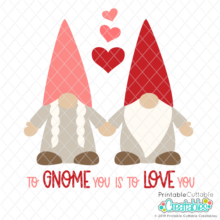 To Gnome You is to Love You SVG File