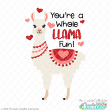You're a Whole Llama Fun SVG File