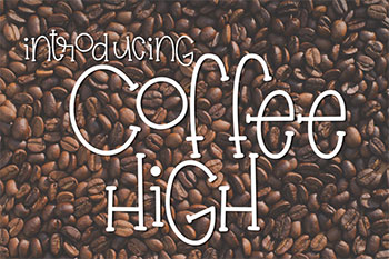 Coffee High Free Font Commercial Use